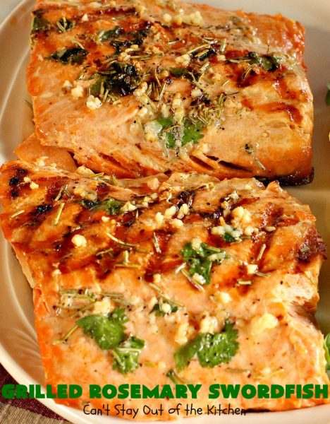 Grilled Rosemary Swordfish | Can't Stay Out of the Kitchen | this fantastic #Swordfish #recipe uses only a handful of ingredients but is absolutely sumptuous. It's a great way to eat #healthy but enjoy flavorful, tasty food at the same time. Terrific for weeknight dinners when you're short on time. #seafood #GlutenFree #fish #LowCalorie #GrilledRosemarySwordfish #CleanEating