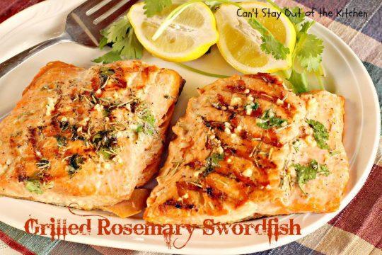 Grilled Rosemary Swordfish - IMG_9308