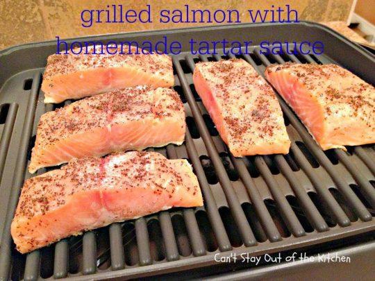 Grilled Salmon with Homemade Tartar Sauce - IMG_4208.jpg
