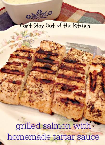 Grilled Salmon with Homemade Tartar Sauce - IMG_4223.jpg