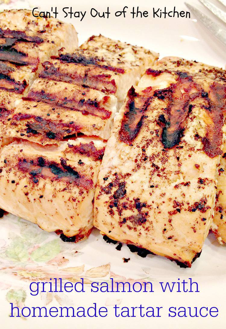Grilled Salmon with Homemade Tartar Sauce