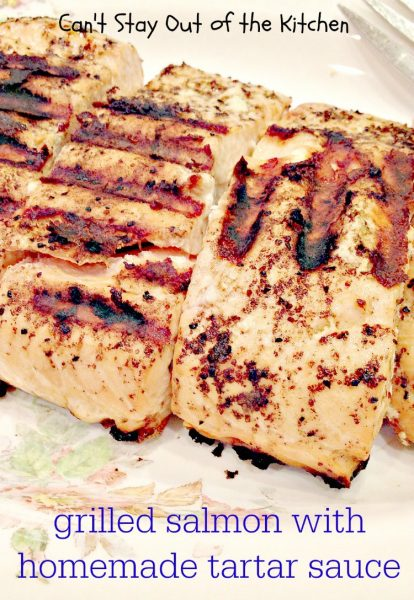 Grilled Salmon with Homemade Tartar Sauce - IMG_4225.jpg