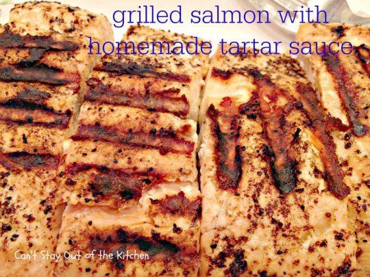 Grilled Salmon with Homemade Tartar Sauce - IMG_4229.jpg