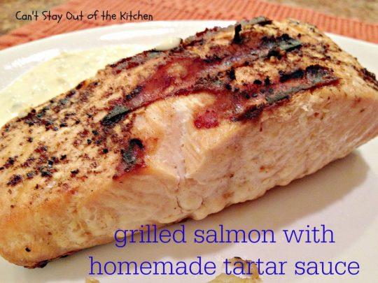 Grilled Salmon with Homemade Tartar Sauce - IMG_4246.jpg