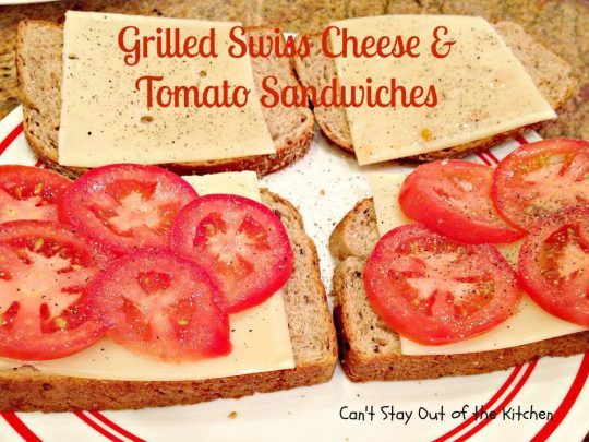 Grilled Swiss Cheese and Tomato Sandwiches - IMG_8831.jpg