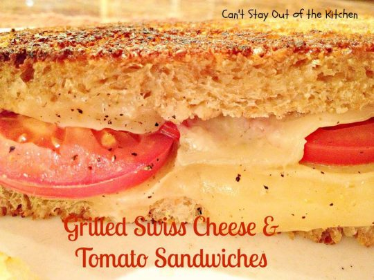 Grilled Swiss Cheese and Tomato Sandwiches - IMG_8872.jpg