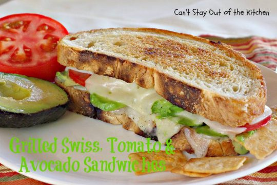 Grilled Swiss, Tomato and Avocado Sandwiches - IMG_5475.jpg