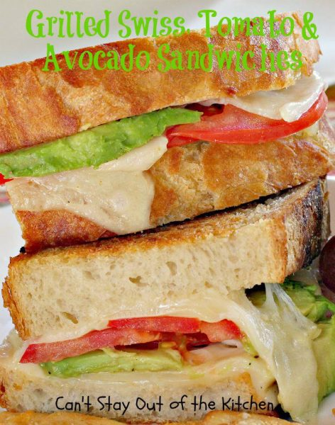 Grilled Swiss, Tomato and Avocado Sandwiches - IMG_5533.jpg