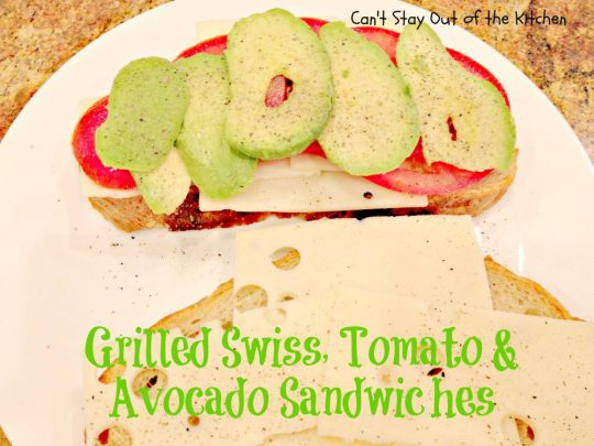 Grilled Swiss, Tomato and Avocado Sandwiches - IMG_9232.jpg