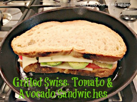 Grilled Swiss, Tomato and Avocado Sandwiches - IMG_9235.jpg