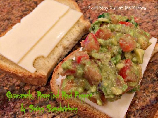 Guacamole, Roasted Red Pepper and Swiss Sandwiches - IMG_8105