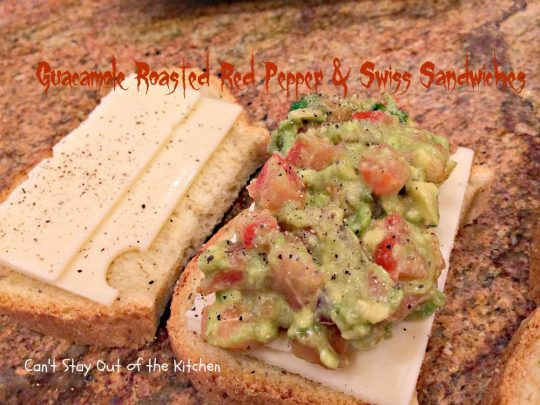 Guacamole, Roasted Red Pepper and Swiss Sandwiches - IMG_8106