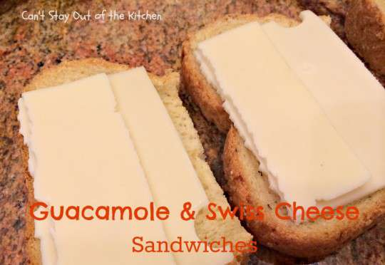 Guacamole and Swiss Cheese Sandwiches - IMG_8104