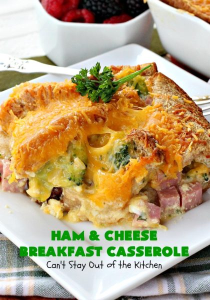 Ham and Cheese Breakfast Casserole | Can't Stay Out of the Kitchen | this wonderful, savory #BreakfastCasserole is perfect for a #holiday #breakfast like #Christmas or #NewYearsDay. It has bread on the top and bottom & it's filled with #ham, #cheese, #eggs & #broccoli. It's so easy since you make it up the night before you need it. #pork #HolidayBreakfast #ChristmasBreakfast