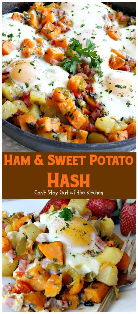 Ham & Sweet Potato Hash | Can't Stay Out of the Kitchen | this is the most spectacular #breakfast #hash. It's filled with white #potatoes & #sweetpotatoes #ham #eggs #bellpeppers and lots of fresh herbs. Great for a #holiday breakfast. #glutenfree