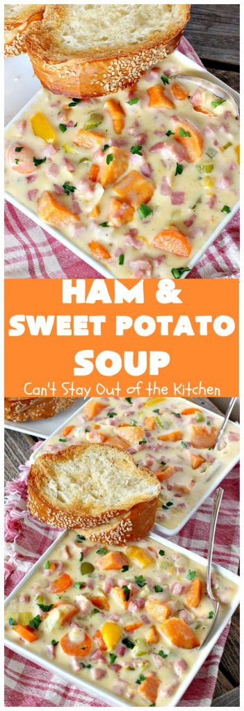 Ham and Sweet Potato Soup | Can't Stay Out of the Kitchen | this #soup is absolutely amazing. It's a delicious #cheese soup featuring #ham & #sweetpotatoes. So perfect for cold, winter nights. #glutenfree