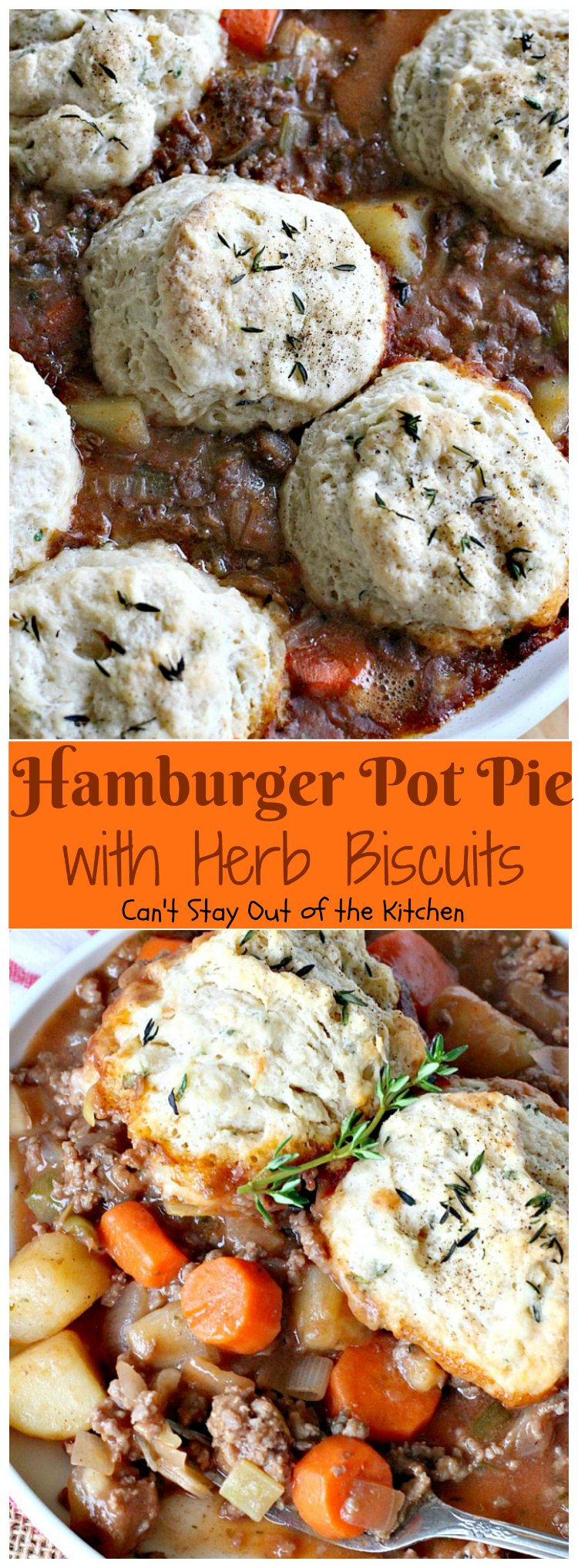 Hamburger Pot Pie with Herb Biscuits - Can't Stay Out of ...