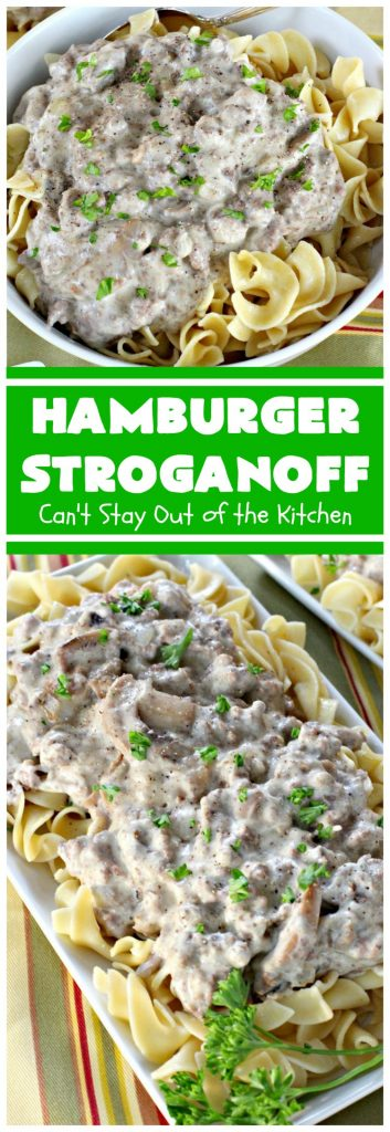 Hamburger Stroganoff | Can't Stay Out of the Kitchen