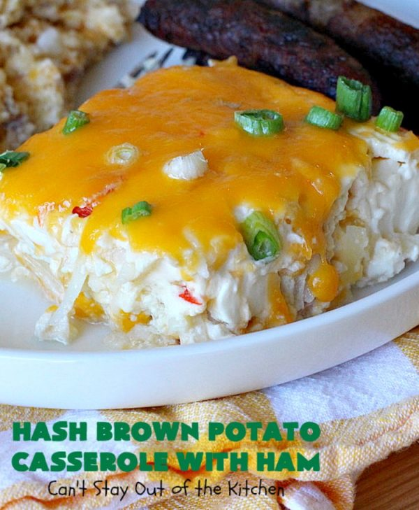 Hash Brown Potato Casserole with Ham | Can't Stay Out of the Kitchen | this amazing #HashBrownCasserole is filled with #ham, #CreamCheese & #CheddarCheese. It's a souffle-type casserole that's absolutely scrumptious. It's perfect for a #holiday #breakfast like #MothersDay or #FathersDay. #cheese #HashBrowns #HashBrownPotatoCasserole #GlutenFree #HolidayBreakfast #HolidayCasserole #GlutenFreeCasserole #GlutenFreeBreakfastCasserole #pork #MothersDayBreakfast #FathersDayBreakfast