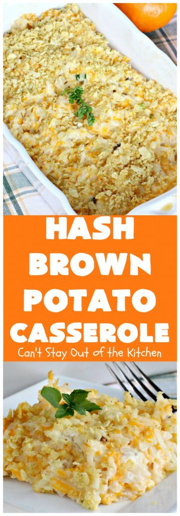 Hash Brown Potato Casserole | Can't Stay Out of the Kitchen