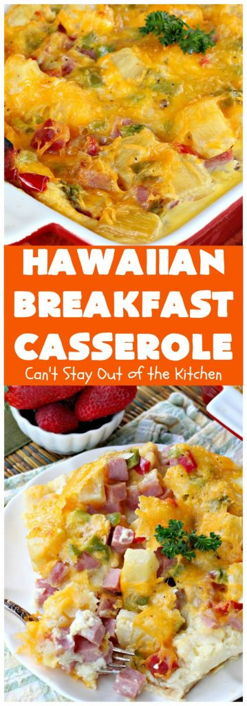 Hawaiian Breakfast Casserole | Can't Stay Out of the Kitchen