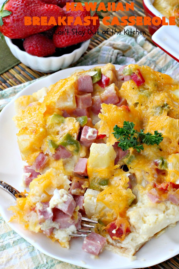 Hawaiian Breakfast Casserole | Can't Stay Out of the Kitchen | this heavenly #breakfast #casserole is made with #ham, #KingsHawaiianRolls, #pineapple & lots of #cheddarcheese. It's terrific for #holidays like #Christmas, #NewYearsDay & special occasion breakfasts. #pork #breakfastcasserole #HolidayBreakfast #ChristmasBreakfast #NewYearsDayBreakfast #Hawaiian