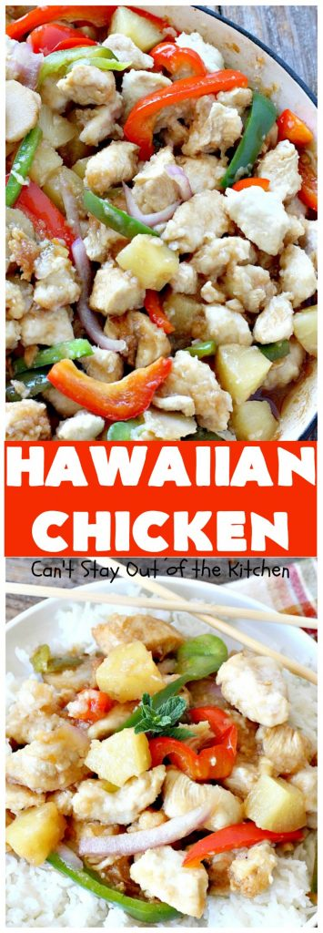 Hawaiian Chicken | Can't Stay Out of the Kitchen | this quick & easy #chicken dish has always been one of our favorites. It takes only about 30 minutes to prepare making it great for week night meals. #pineapple #Hawaiian #glutenfree