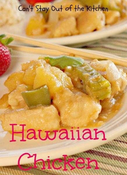 Hawaiian Chicken | Can't Stay Out of the Kitchen