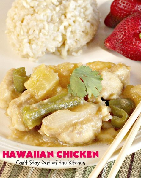 Hawaiian Chicken   Can't Stay Out of the Kitchen   fantastic one-pot #chicken dinner with a #Hawaiian twist. Perfect for busy week nights when you're short on time. #glutenfree