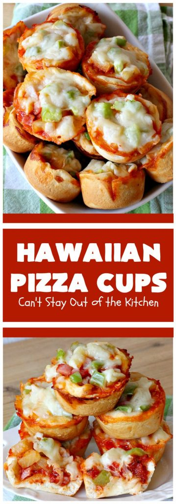 Hawaiian Pizza Cups | Can't Stay Out of the Kitchen