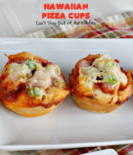 Hawaiian Pizza Cups | Can't Stay Out of the Kitchen | everyone raves over these amazing 5-ingredient miniature #pizzas. The #Hawaiian style features #ham, #pineapple, green pepper & #mozzarella cheese. Perfect #appetizer for #tailgating, #NewYearsEve or #SuperBowl parties.