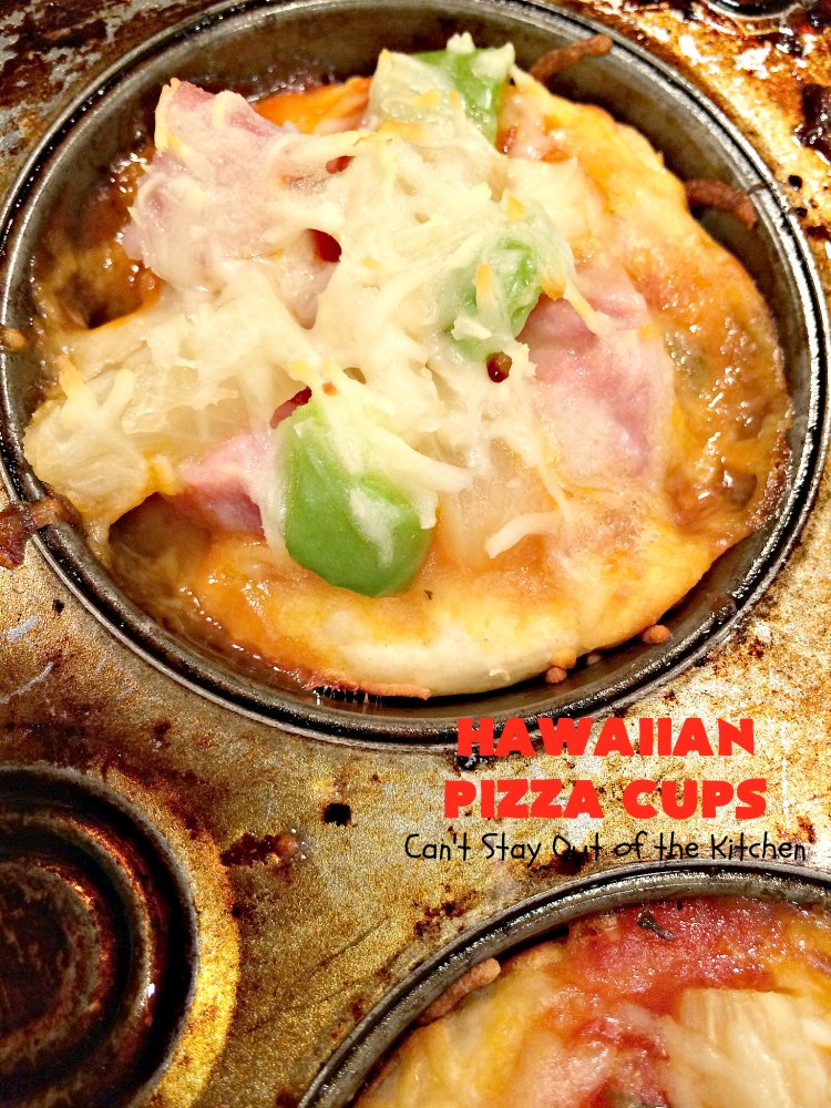 Hawaiian Pizza Cups Can T Stay Out Of The Kitchen