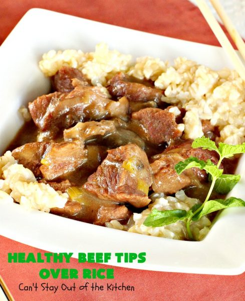 Healthy Beef Tips Over Rice | Can't Stay Out of the Kitchen | this scrumptious #beeftips #recipe uses NO canned soups or gravy mixes. It's so easy because it's made in the #crockpot. Great for company or family dinners. #beef #rice #mushrooms #glutenfree #dairyfree
