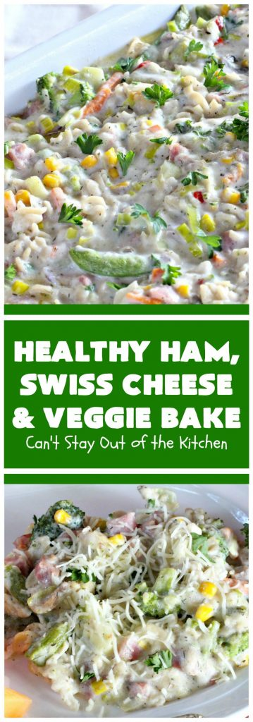 Healthy Ham, Swiss Cheese and Veggie Bake | Can't Stay Out of the Kitchen
