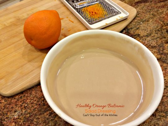 Healthy Orange Balsamic Salad Dressing | Can't Stay Out of the Kitchen | this healthy #clean-eating #saladdressing is quick and easy to make. #glutenfree #Greekyogurt #oranges