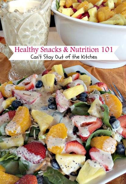 Healthy Snacks and Nutrition 101 | Can't Stay Out of the Kitchen | #nutrition info and ideas for #healthy #cleaneating #paleo #glutenfree and #vegan snacks and meals.