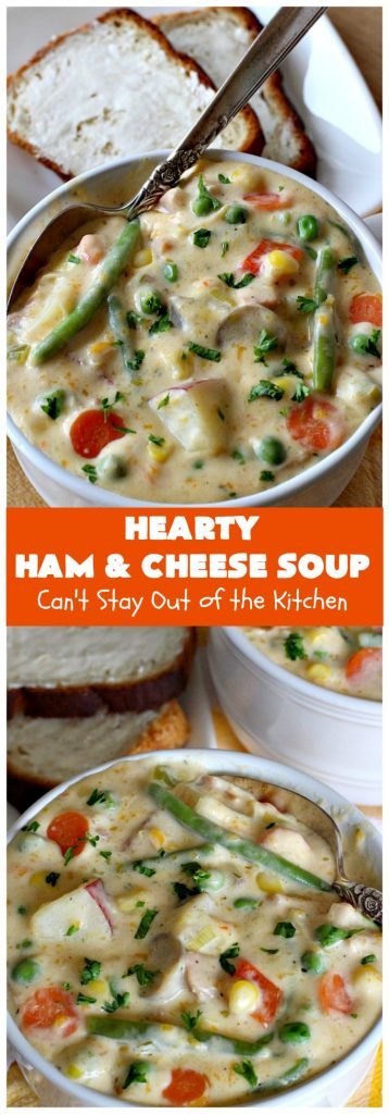 Hearty Ham and Cheese Soup | Can't Stay Out of the Kitchen | this fantastic #soup started out with leftover #ham from the #holidays! It's chocked full of #veggies & seasoned to perfection. Terrific for cold, dreary winter nights when you want to warm up! #peas #corn #greenbeans #carrots #redpotatoes #mushrooms #cheddarcheese #HamSoup #pork #HamandCheeseSoup