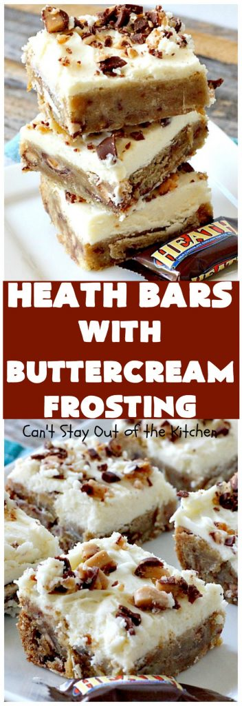 Heath Bars with Buttercream Frosting | Can't Stay Out of the Kitchen