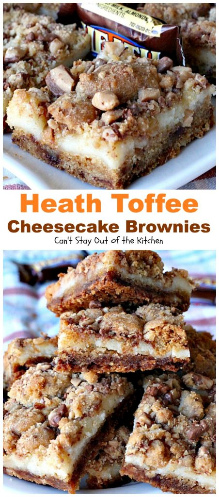 Heath Toffee Cheesecake Brownies | Can't Stay Out of the Kitchen | these #brownies are divine! #HeathEnglishToffeeBits are added to #cookie dough and sandwiched between a luscious #cheesecake layer. This #dessert is amazing.