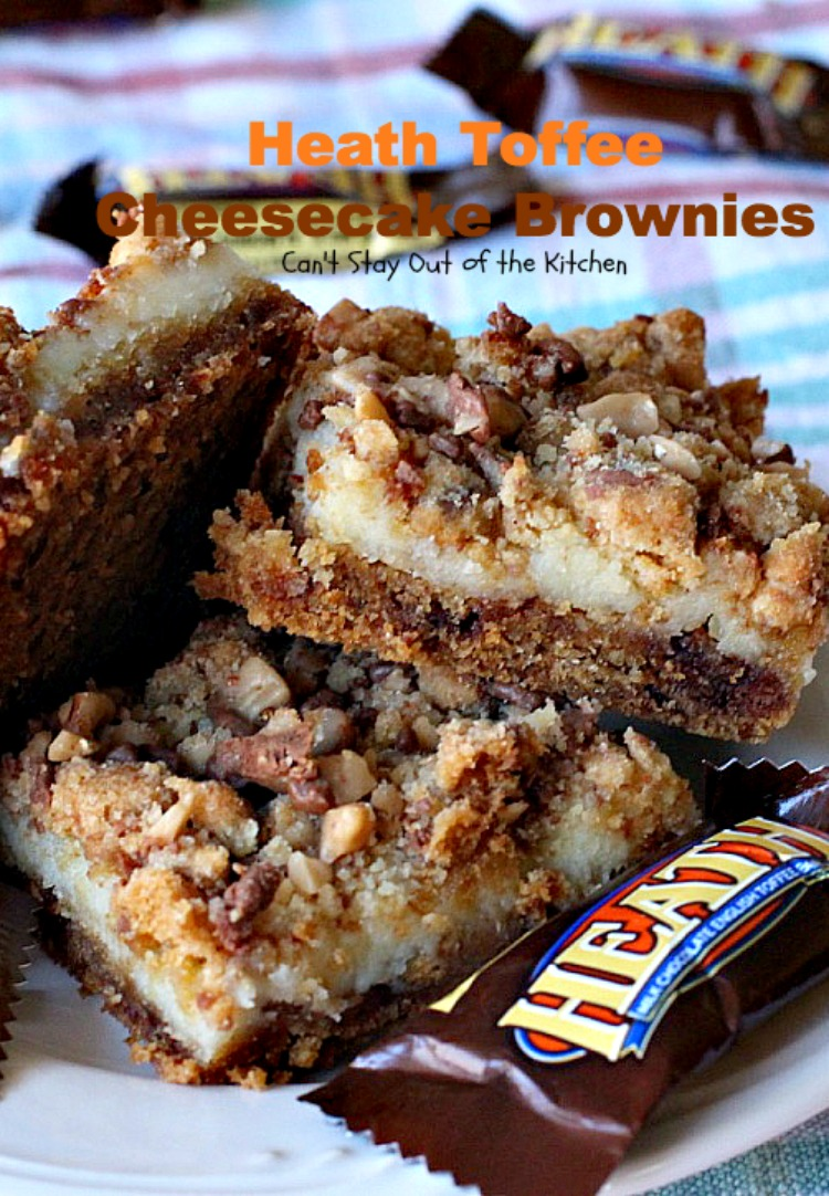 Heath Toffee Cheesecake Brownies   Can\'t Stay Out Of The Kitchen ...