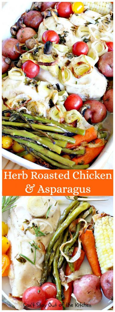 Herb Roasted Chicken and Asparagus | Can't Stay Out of the Kitchen