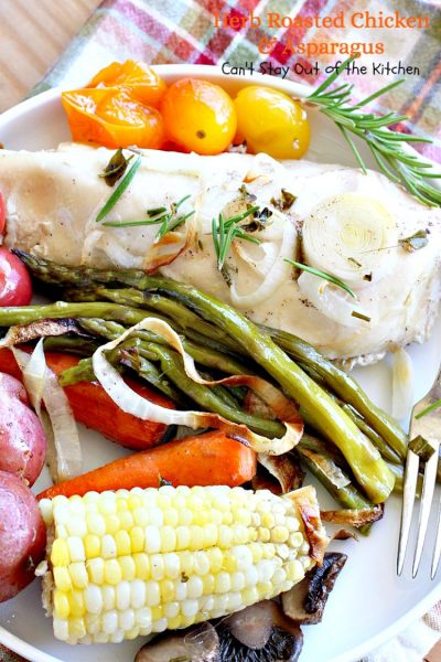 Herb Roasted Chicken and Asparagus | Can't Stay Out of the Kitchen | delicious one-dish #chicken entree with lots of #veggies including #asparagus and cooked in a tasty vinaigrette. Great company dinner.