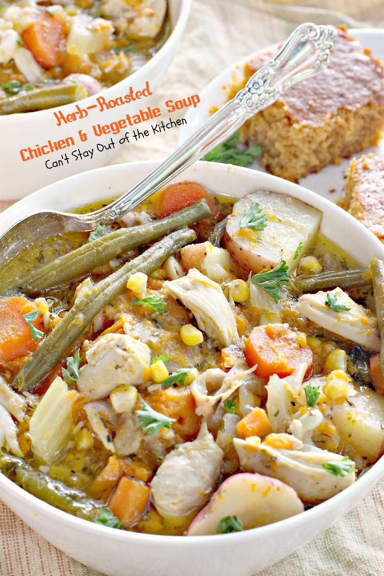Herb-Roasted Chicken and Vegetable Soup is a great recipe for cool ...