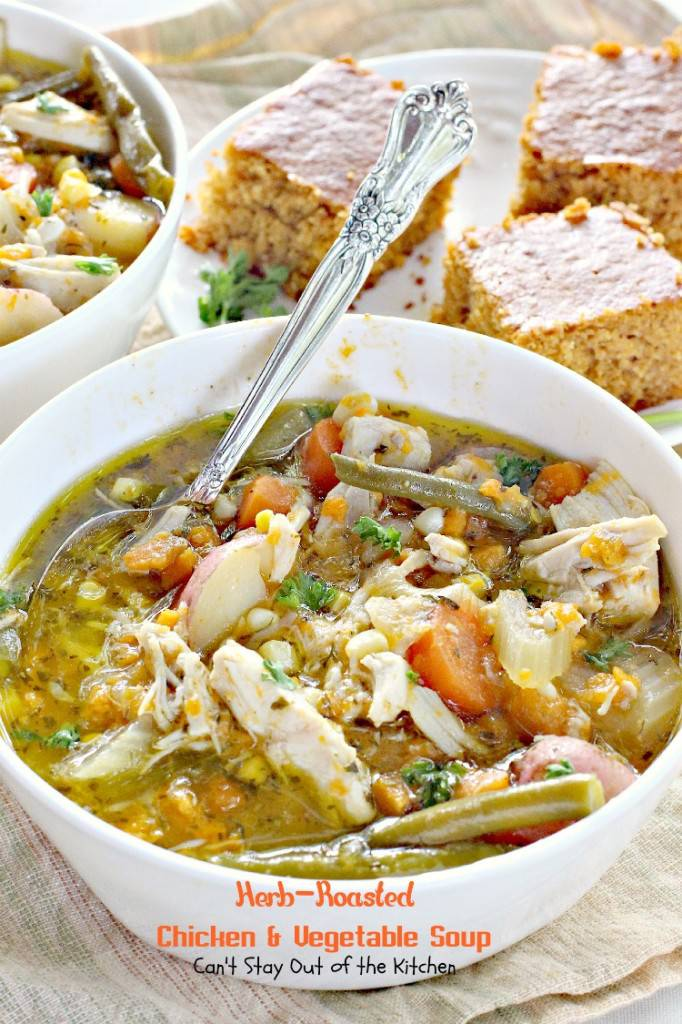 Herb Roasted Chicken and Vegetable Soup | Can't Stay Out of the Kitchen | wonderful #soup chocked full of #chicken, #veggies and seasoned with garlic, rosemary and parsley. #glutenfree