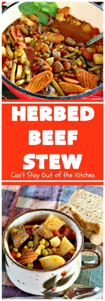 Herbed Beef Stew | Can't Stay Out of the Kitchen | favorite #beef #stew that's incredibly delicious. We love this in the #fall. #glutenfree