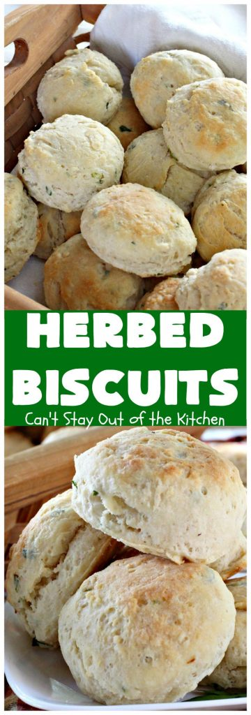 Herbed Biscuits | Can't Stay Out of the Kitchen