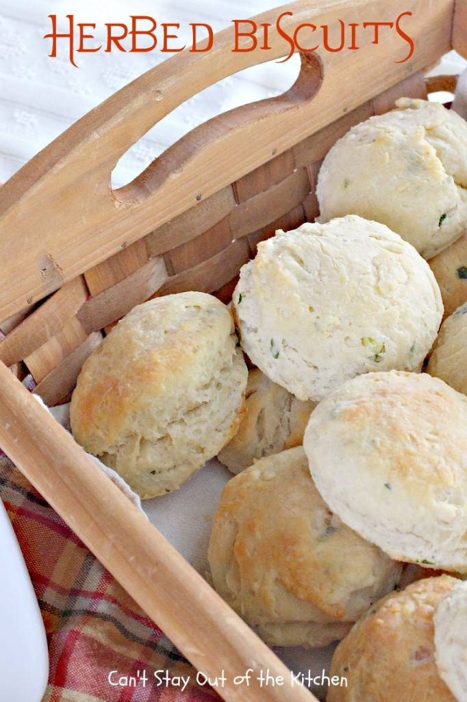 Herbed Biscuits - Can't Stay Out of the Kitchen