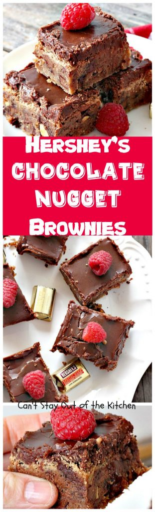 Hershey's Chocolate Nugget Brownies | Can't Stay Out of the Kitchen