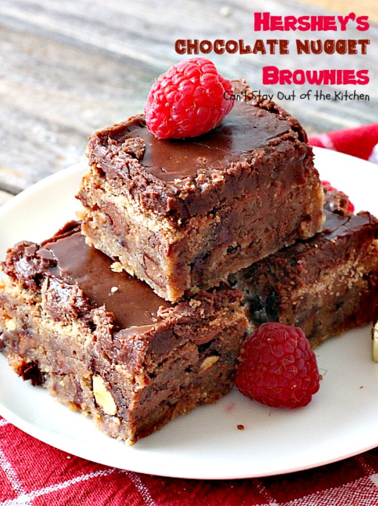 Hershey S Chocolate Nugget Brownies Can T Stay Out Of The Kitchen
