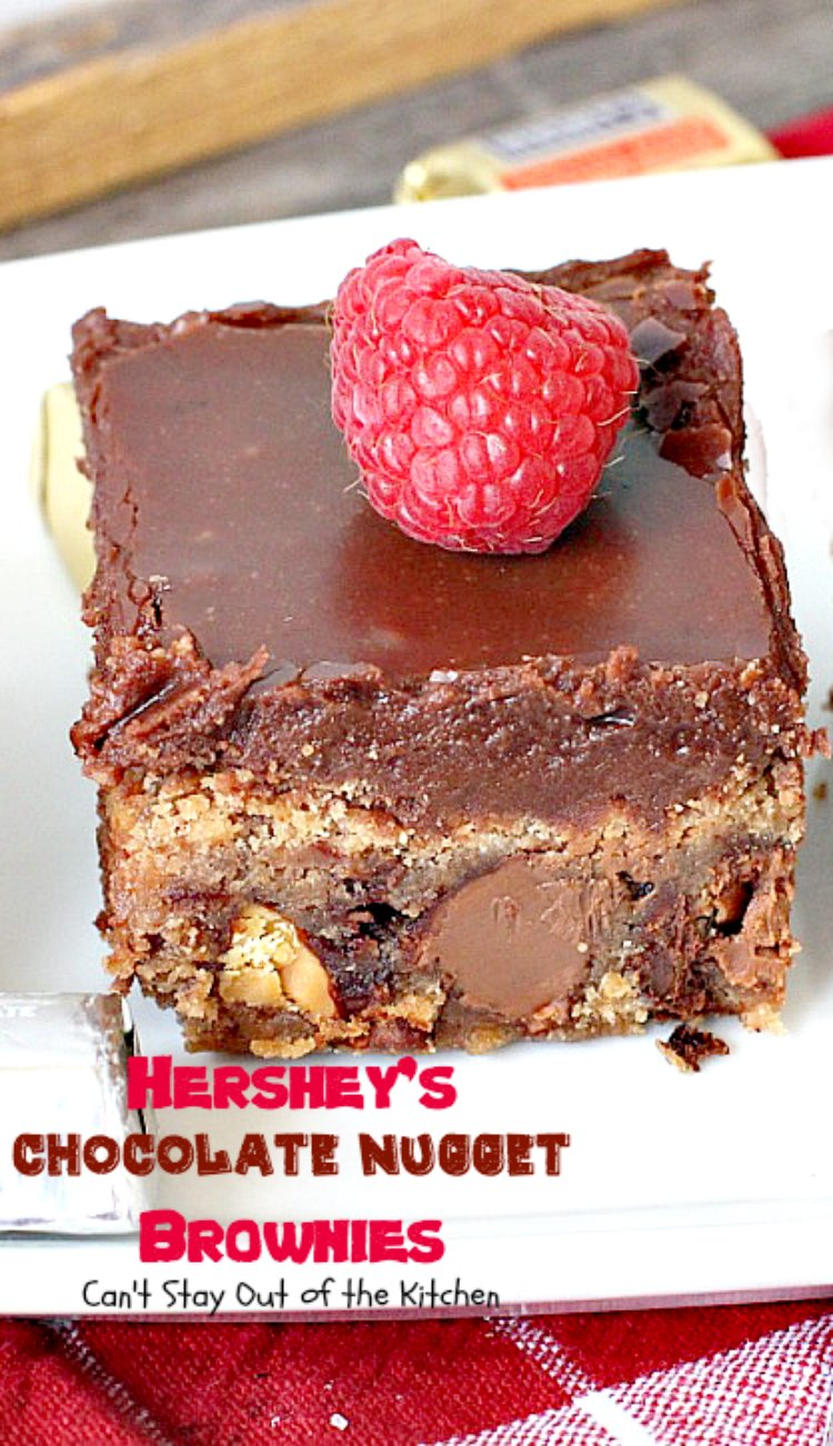 Hershey's Chocolate Nugget Brownies - Can't Stay Out of the Kitchen